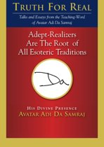 Adept-Realizers Are the Root of All Esoteric Traditions
