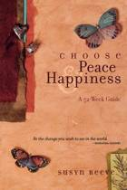 Choose Peace & Happiness