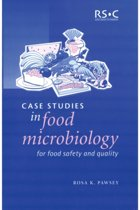 Case Studies in Food Microbiology for Food Safety and Quality