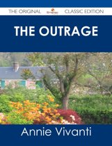 The Outrage - The Original Classic Edition
