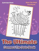 The Ultimate Connect the Dots Book