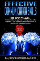Effective Communication Skills: includes 2 manuscripts: Communication for couples and Communication in the workplace. Learn to develop communication s