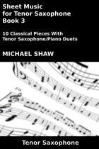 Sheet Music for Tenor Saxophone: Book 3