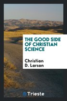 The Good Side of Christian Science