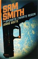 Sam Smith - Sam Smith en Operatie Zwarte Regen