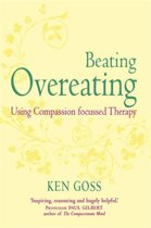 Omslag van 'The Compassionate Mind Approach to Beating Overeating'
