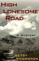 High Lonesome Road