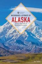Backroads & Byways of Alaska