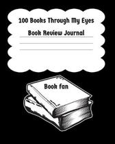100 Books Through My Eyes - Book Review Journal