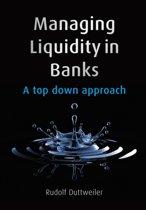 Managing Liquidity in Banks