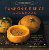 The Pumpkin Pie Spice Cookbook