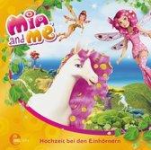 Mia and Me - Das Original-Hörspiel zum Buch 02. Hochzeit bei den Einhörnern