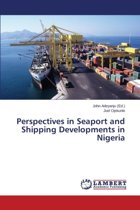 Perspectives in Seaport and Shipping Developments in Nigeria