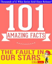 The Fault in our Stars - 101 Amazingly True Facts You Didn't Know
