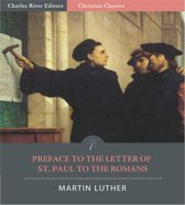 Preface to the Letter of St. Paul to the Romans (Illustrated Edition)