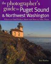 The Photographer's Guide to Puget Sound