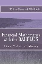 Financial Mathematics with the Baiiplus