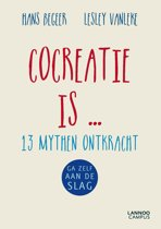 Cocreatie is ...