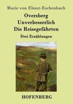 Oversberg / Unverbesserlich / Die Reisegefahrten