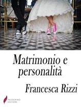 Matrimonio e personalità