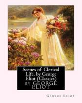 Scenes of Clerical Life, by George Eliot (Oxford World's Classics)