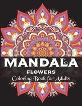 Mandala Flowers Coloring Book for Adults