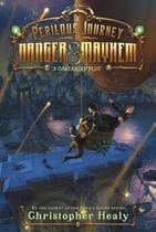 A Perilous Journey of Danger and Mayhem #1