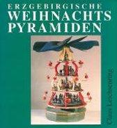 Weihnachtspyramiden Des Erzgebirges
