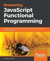 Mastering JavaScript Functional Programming