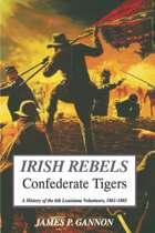 Irish Rebels, Confederate Tigers