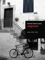 Sognare - Poesie 2006-2008