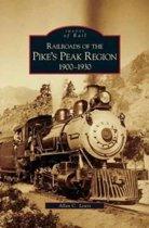 Railroads of the Pike's Peak Region, 1900-1930