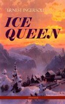 ICE QUEEN (Illustrated)