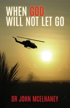 When God Will Not Let Go