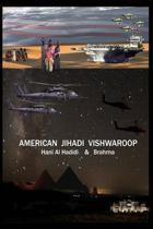 American Jihadi Vishwaroop