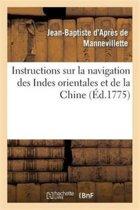 Instructions Sur La Navigation Des Indes Orientales Et de la Chine, Pour Servir Au Neptune Oriental