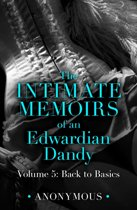 The Intimate Memoirs of an Edwardian Dandy: Volume 5