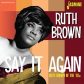 Ruth Brown - Say It Again. Ruth Brown In The '60