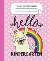 Primary Composition Book - Hello Kindergarten