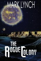 The Rogue Colony