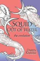 Squid Out of Water