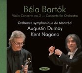 Bela Bartok: Violin Concerto No 2; Concerto for Orchestra