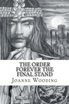 The Order Forever