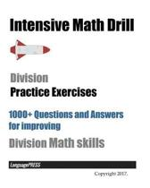 Intensive Math Drill Division Practice Exercises