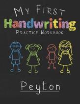 My first Handwriting Practice Workbook Peyton