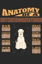 Anatomy Of A Soft Coated Wheaten Terrier: Anatomy Of A Soft Coated Wheaten Terrier Notebook Journal 6x9 Personalized Customized Gift For Soft Coated W