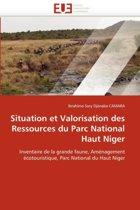 Situation Et Valorisation Des Ressources Du Parc National Haut Niger