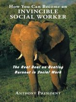 How You Can Become an Invincible Social Worker