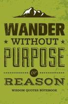 Wisdom Quotes Notebook