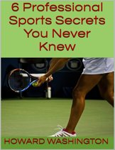 6 Professional Sports Secrets You Never Knew